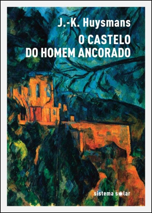 O Castelo do Homem Ancorado