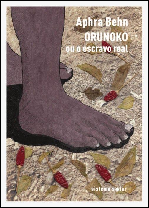 Orunoko ou O Escravo Real: uma história verídica