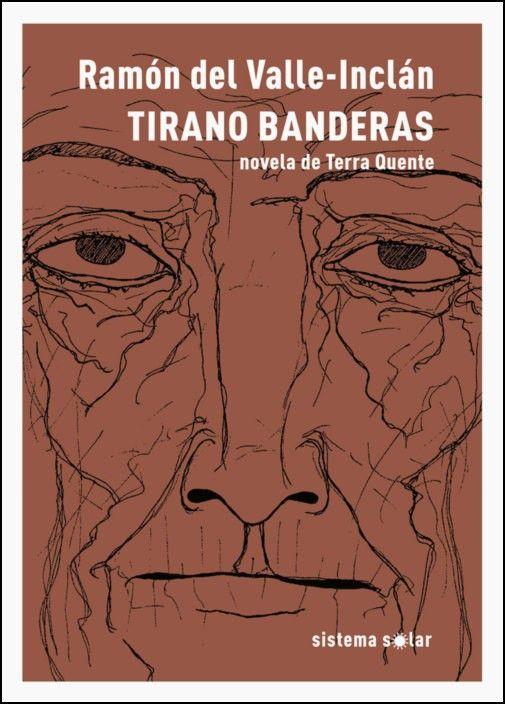 Tirano Banderas - Novela de Terra Quente