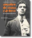 Amadeo de Souza-Cardoso - Fotobiografia