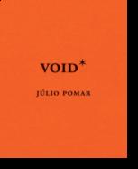 Void*: Júlio Pomar- Vol. III