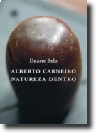 Alberto Carneiro - Natureza Dentro