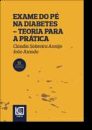 Exame do Pé na Diabetes: teoria para a prática