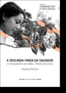 A Segunda Vinda da Saudade - O messianismo de Dalila L. Pereira da Costa