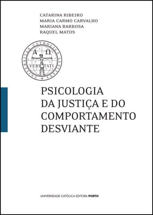 Psicologia da Justiça e do Comportamento Desviante