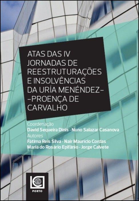 Atas das IV Jornadas de Reestruturações e Insolvências da Uría Menéndez-Proença de Carvalho