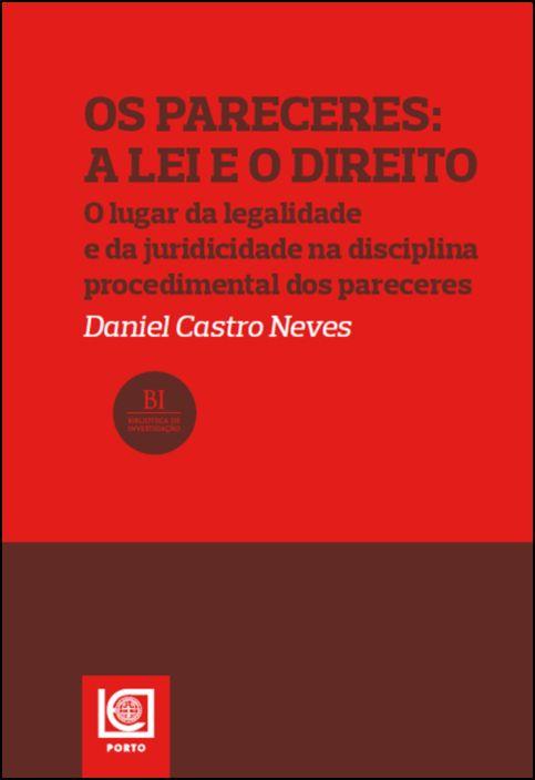 Os Pareceres: A Lei e o Direito