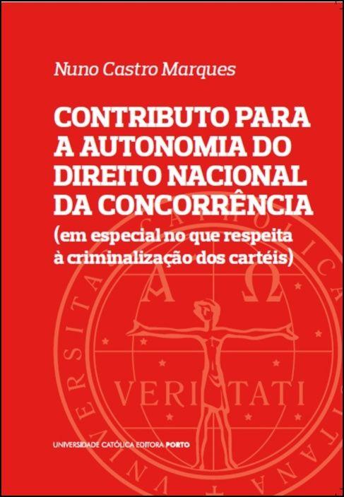 Contributo Para a Autonomia do Direito Nacional da Concorrência