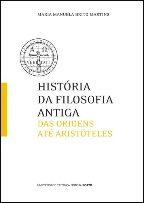 História da Filosofia Antiga - Das Origens até Aristóteles