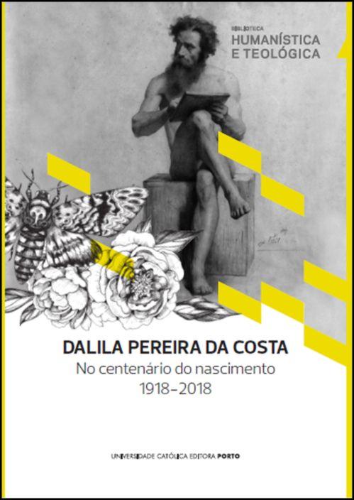 Dalila Pereira da Costa no Centenário do seu Nascimento