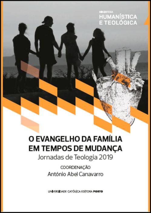 O Evangelho da Familia em Tempos de Mudança