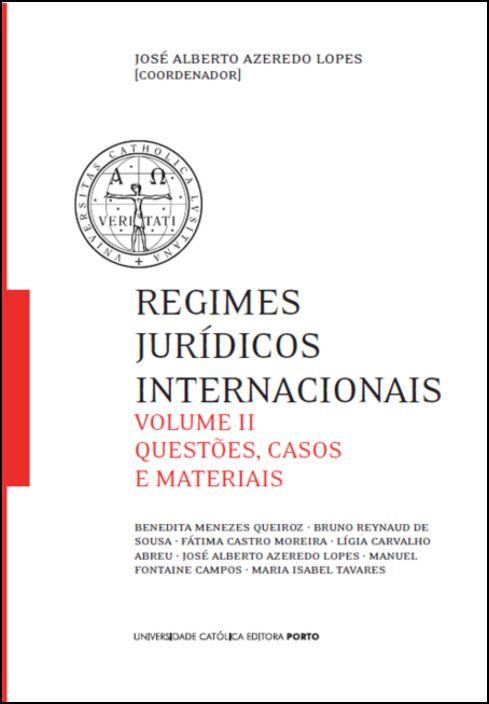Regimes Jurídicos Internacionais - Volume II
