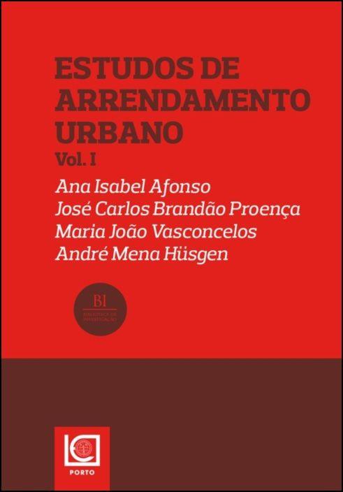 Estudos do Arrendamento Urbano - Vol. I