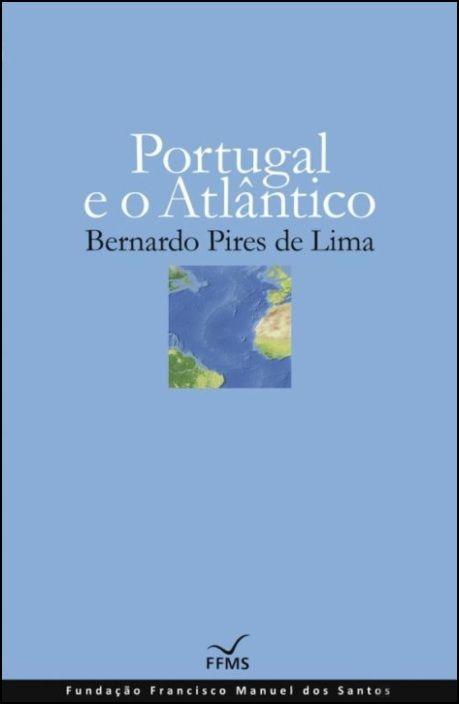 Portugal e o Atlântico (Cartonado)