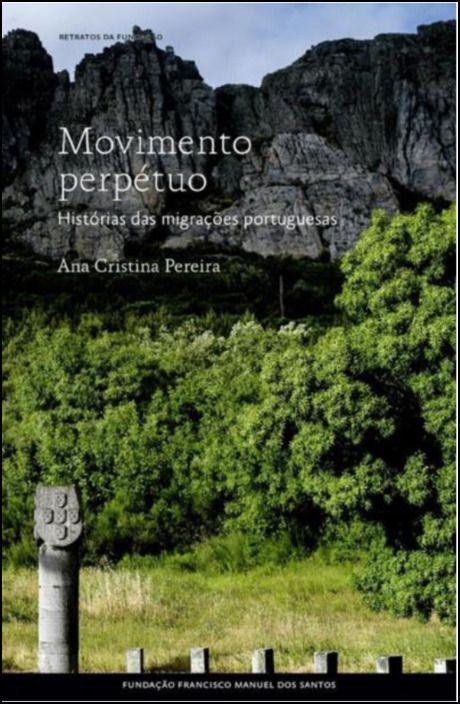 Movimento Perpétuo: histórias da migração portuguesa