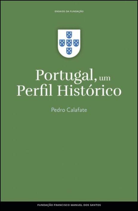 Portugal, Um Perfil Histórico