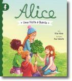 Alice 3: Uma Visita à Quinta