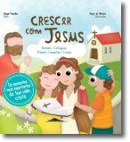 Crescer com Jesus: Batismo, Catequese, Primeira Comunhão, Crisma