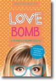 Love Bomb: o amor é mesmo assim?
