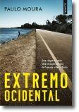 Extremo Ocidental: uma viagem de moto pela costa portuguesa, de Caminha a Monte