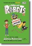 A Casa dos Robots 2