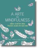 A Arte do Mindfulness: diário criativo