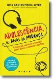 Adolescência, os Anos da Mudança