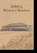 África, Médicos e Memórias