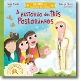 A História dos Três Pastorinhos