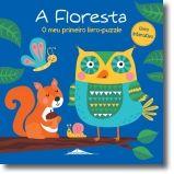 A Floresta: o meu primeiro livro-puzzle