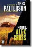 Morre, Alex Cross