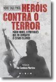 Heróis Contra o Terror: Mário Nunes, o português que Foi combater o Estado Islâm