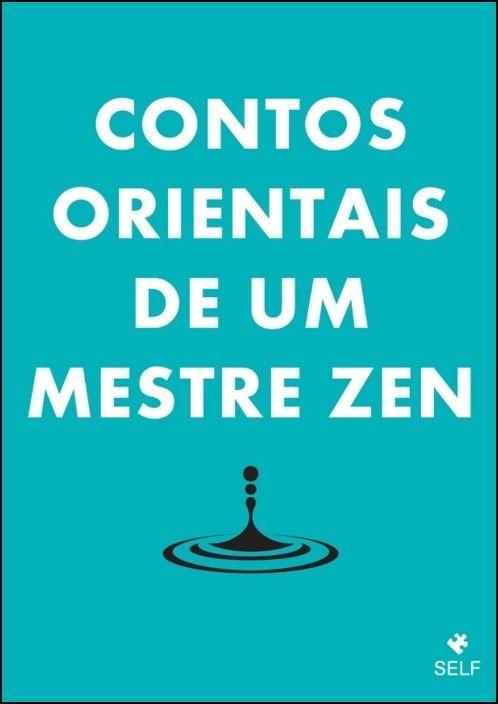 Contos Orientais de Um Mestre Zen