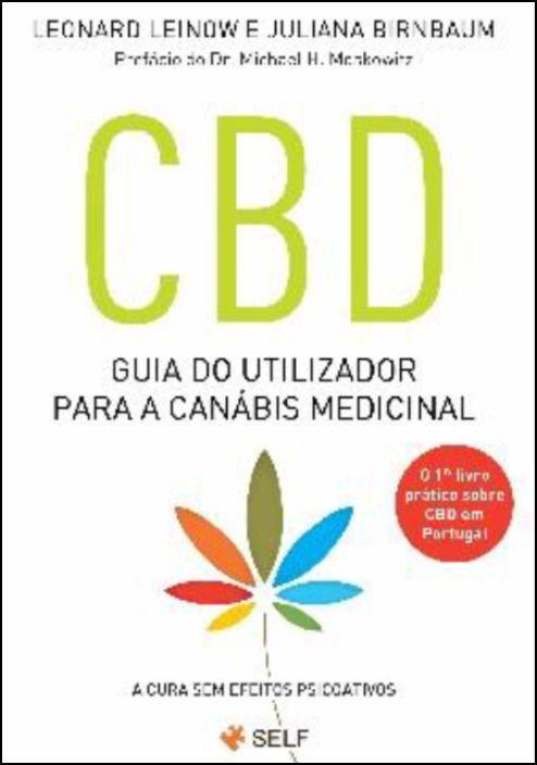 CBD - Guia do Utilizador Para a Canábis Medicinal