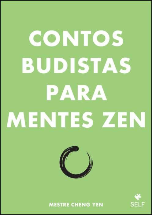Contos Budistas para Mentes Zen