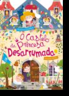 O Castelo da Princesa Desarrumada