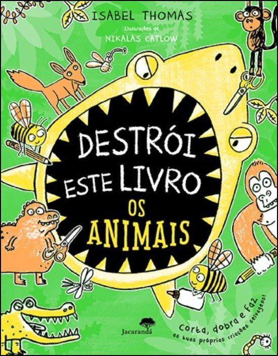 Destrói este Livro - Os Animais