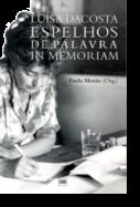 Luísa Dacosta - Espelhos de Palavra