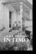 Raul Brandão Íntimo