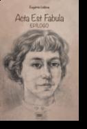 Acta Est Fabula - Epílogo