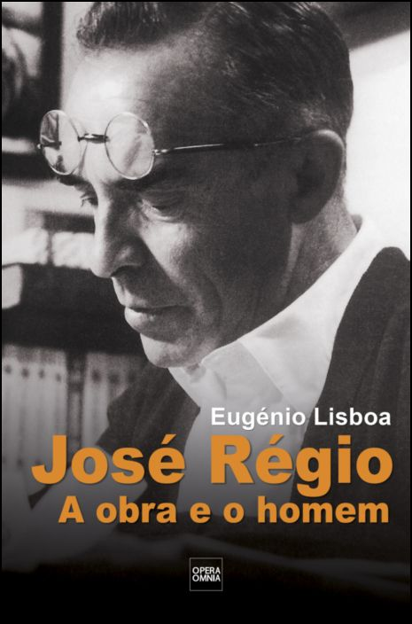 José Régio: a Obra e o Homem