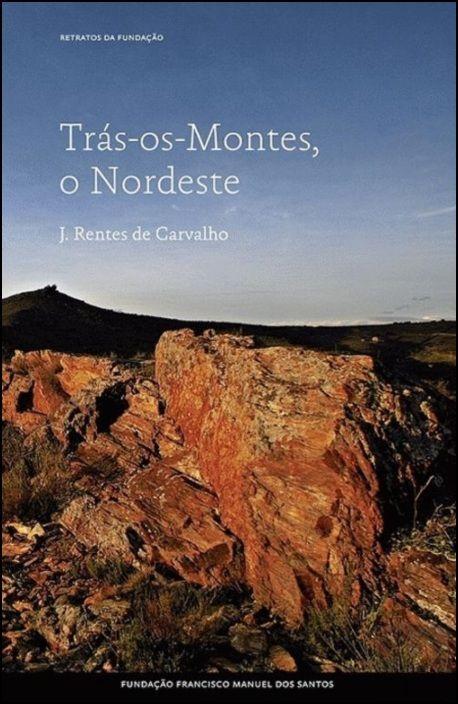 Trás-os-Montes, o Nordeste