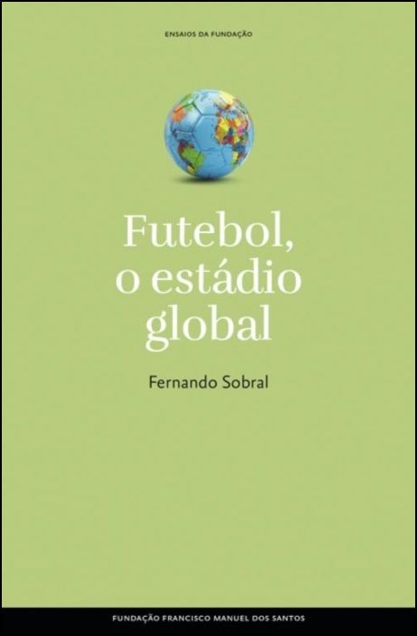 Futebol - O Estádio Global