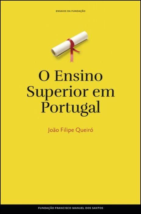 O Ensino Superior em Portugal