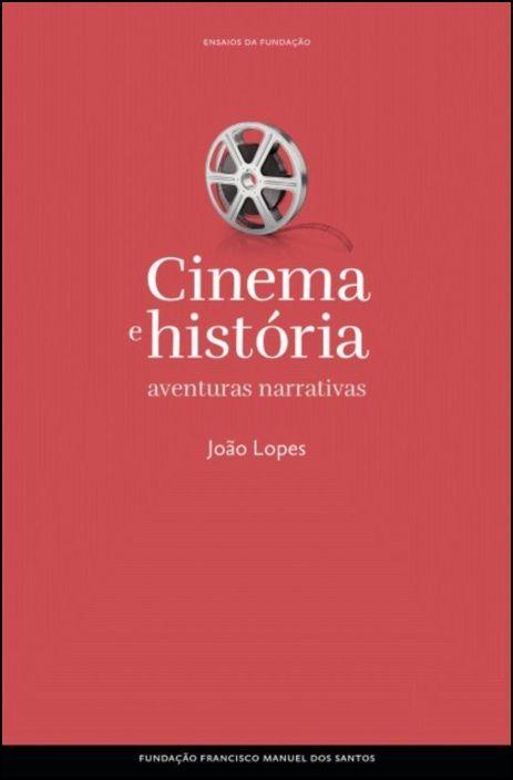 Cinema e História - Aventuras Narrativas