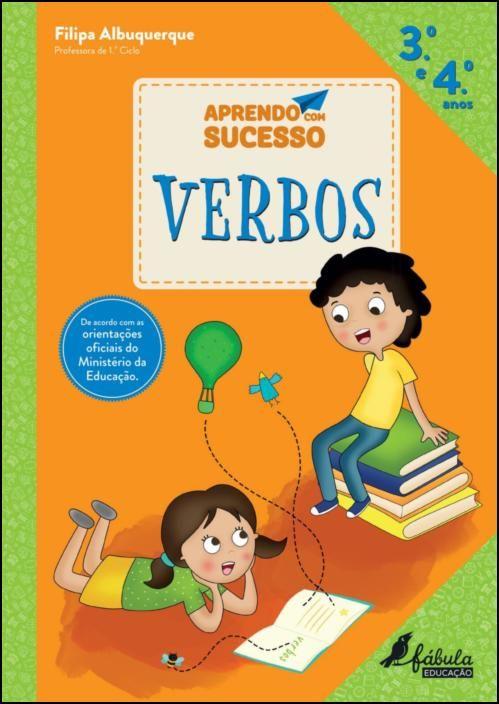 Aprendo com Sucesso - Verbos - 3.º e 4.º Anos