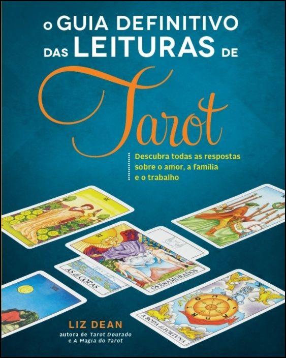 O Guia Definitivo das Leituras de Tarot