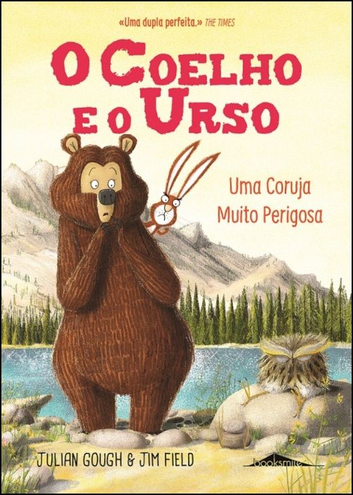 O Coelho e o Urso 3 - Uma Coruja Muito Perigosa