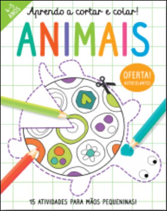 Aprendo a Cortar e Colar! Animais