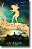Serafina e o manto negro